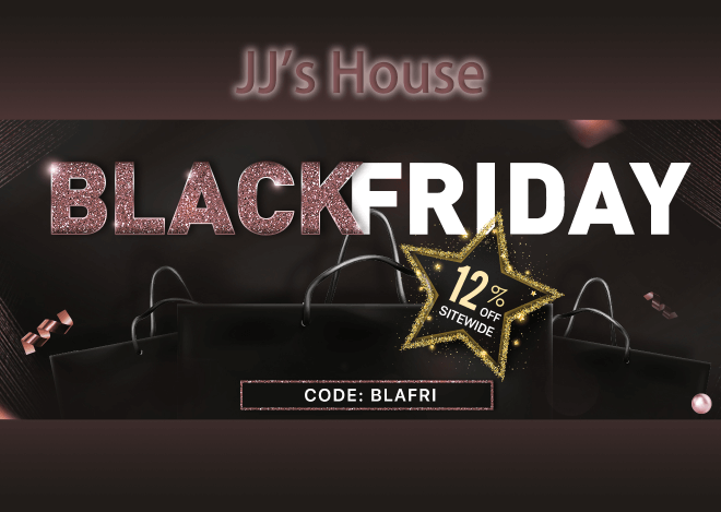 JJ's House Black Friday Sales